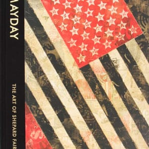 Shepard Fairey - Mayday The Art Of Shepard Fairey