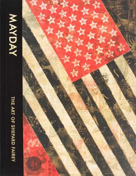 Shepard Fairey - Mayday The Art Of Shepard Fairey